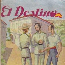 Libros de segunda mano: BIBLIOTECA EL BUEN CONSEJO SERIE 1ª Nº 5 EL DESTINO RECUERDOS DE LA GUERRA DE CUBA JERONIMO MONTES. Lote 137797462