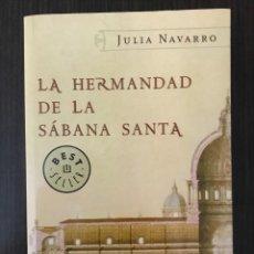 Libros de segunda mano: LA HERMANDAD DE LA SÁBANA SANTA, JULIA NAVARRO, ED. MONDADORI, 2005. Lote 114125275