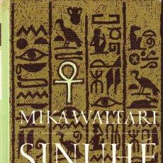 Libros de segunda mano - SINUHÉ EL EGIPCIO. MIKA WALTARI - 114292467
