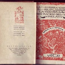 Libros de segunda mano: LA GUERRA CARLISTA. EL RESPLANDOR DE LA HOGUERA. RAMÓN DEL VALLE INCLÁN.. Lote 115538407