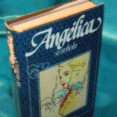 Libros de segunda mano: ANGÉLICA SE REBELA (5) · CÍRCULO DE LECTORES. Lote 115606719