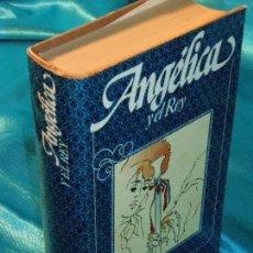 Libros de segunda mano: ANGÉLICA Y EL REY, SERGE Y ANNE GOLON (3) · CÍRCULO DE LECTORES. Lote 115606943