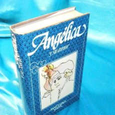 Libros de segunda mano: ANGÉLICA Y SU AMOR, SERGE Y ANNE GOLON (6) · CÍRCULO DE LECTORES. Lote 115607899