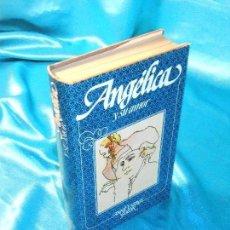 Libros de segunda mano: ANGÉLICA Y SU AMOR (6) · CÍRCULO DE LECTORES. Lote 115608983