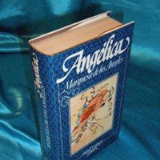 Libros de segunda mano: ANGÉLICA MARQUESA DE LOS ÁNGELES (1) · CÍRCULO DE LECTORES. Lote 115609575
