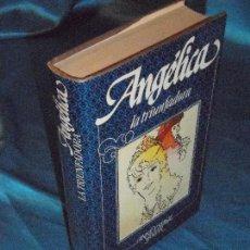 Libros de segunda mano: ANGÉLICA LA TRIUNFADORA, SERGE Y ANNE GOLON (12) · CÍRCULO DE LECTORES. Lote 115616871
