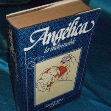Libros de segunda mano: ANGÉLICA LA INDOMABLE, SERGE Y ANNE GOLON (4) · CÍRCULO DE LECTORES. Lote 115689515