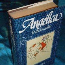Libros de segunda mano: ANGÉLICA LA INDOMABLE, SERGE Y ANNE GOLON (4) · CÍRCULO DE LECTORES. Lote 115691927