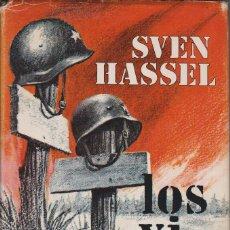 Libros de segunda mano - LOS VI MORIR. SVEN HASSEL - 116149627