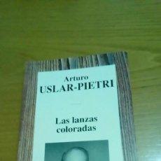 Libros de segunda mano: LAS LANZAS COLORADAS, ARTURO USLAR PIETRI. Lote 116491159
