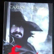Libros de segunda mano: FORCADA, EL SECRETO DE LA REINA VIRGEN DE CARLOS CARNICER. . Lote 116500859