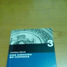 Libros de segunda mano: UNA CONJURA EN HISPANOS, LINDSEY DAVIS. Lote 116563675