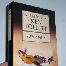 Libros de segunda mano: VUELO FINAL - KEN FOLLETT (BIBLIOTECA PLANETA DEAGOSTINI, 2007). Lote 117034215