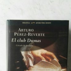 Libros de segunda mano: EL CLUB DUMAS ARTURO PÉREZ-REVERTE. Lote 117261522