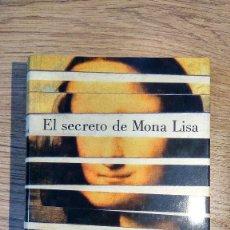 Libros de segunda mano: EL SECRETO DE MONA LISA. TAPA DURA. GRIJALBO 2007. Lote 117514479