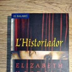 Libros de segunda mano: L'HISTORIADOR D'ELISABETH KOSTOVA. EN CATALÀ. . Lote 117514823