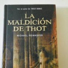 Libros de segunda mano: LA MALDICIÓN DE THOT, DE MICHAEL PEINKOFER, PRIMERA EDICIÓN. Lote 117579519
