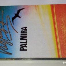 Libros de segunda mano: PALMIRA-ALBERTO VÁZQUEZ-FIGUEROA-PLAZA & JANES. Lote 117674359