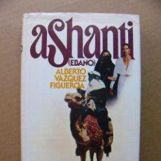 Libros de segunda mano: LIBRO ASHANTI EBANO - ALBERTO VAZQUEZ FIGUEROA. Lote 118016819
