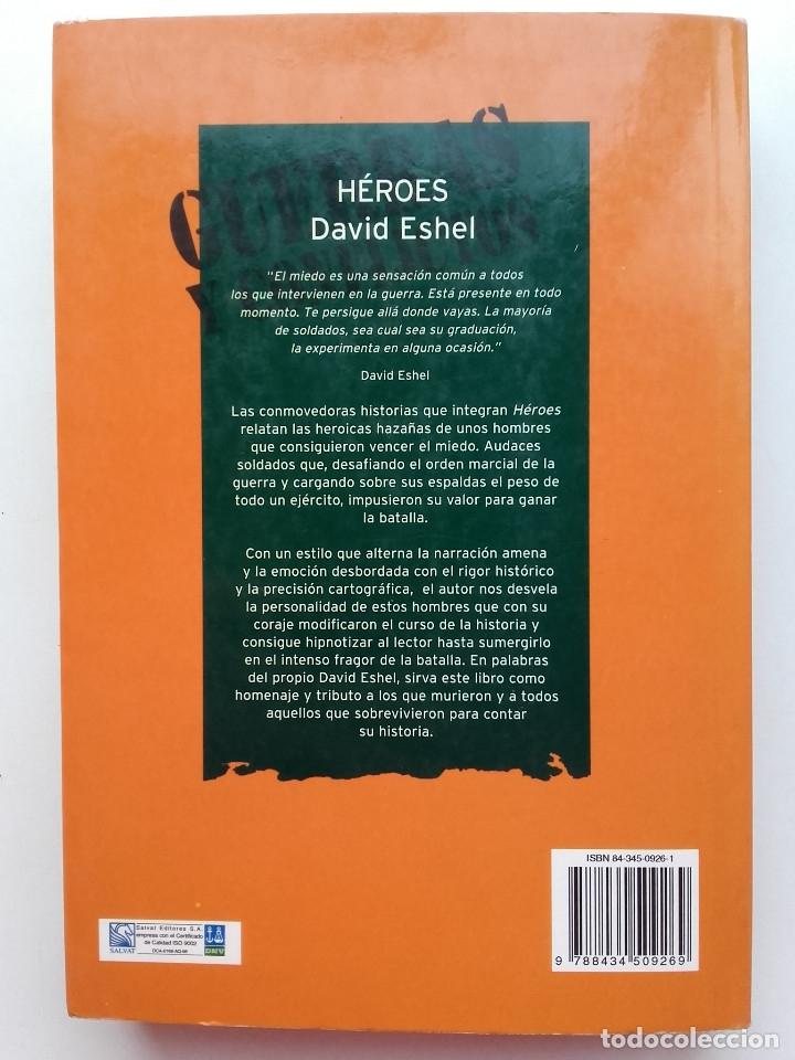 Libros de segunda mano: Héroes. 23 historias en la línea de fuego - David Eshel - Salvat - 2001 - Foto 2 - 118285023