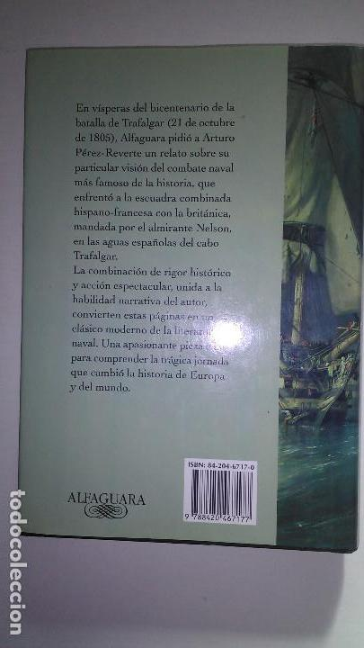 Libros de segunda mano: CABO DE TRAFALGAR * ARTURO PEREZ REVERTE * ALFAGUARA 2004 - Foto 3 - 118383379