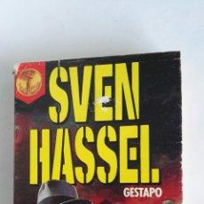 Libros de segunda mano: GESTAPO SVEN HASSEL. Lote 118461087