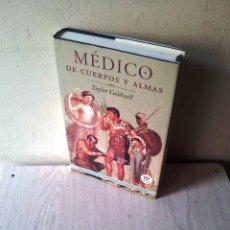 Libros de segunda mano: TAYLOR CALDWELL - MEDICO DE CUERPOS Y ALMAS - MARTINEZ ROCA 2002. Lote 118828731