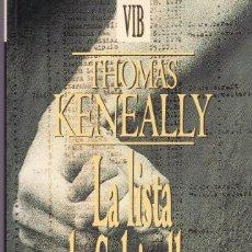 Libros de segunda mano: LA LISTA DE SCHINDLER. THOMAS KENEALLY. 1994 EDICIONES B. Lote 119114591