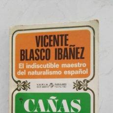 Libros de segunda mano: CAÑAS Y BARRO PLAZA & JANES. Lote 120162811