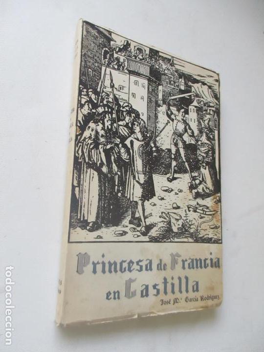 PRINCESA DE FRANCIA EN CASTILLA.
