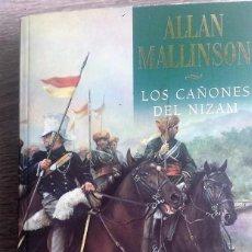 Libros de segunda mano: LOS CAÑONES DE NIZAM * ALLAN MALLINSON. Lote 121404079