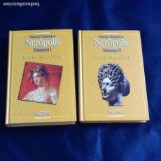 Libros de segunda mano: NERÓPOLIS. HUBERT MONTEILHET. 2 TOMOS. Lote 121612655