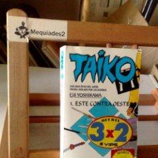 Libros de segunda mano: TAIKO: TOMO 3 - ESTE CONTRA OESTE - EIJI YOSHIKAWA (MARTINEZ ROCA). Lote 122130455