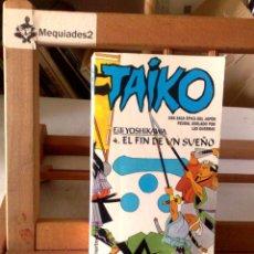 Libros de segunda mano: TAIKO: TOMO 4 - EL FIN DE UN SUEÑO - EIJI YOSHIKAWA (MARTINEZ ROCA). Lote 122130555