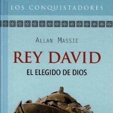 Libros de segunda mano: ALLAN MASSIE - REY DAVID. EL ELEGIDO DE DIOS. TAPA DURA. Lote 122173391