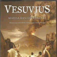 Libros de segunda mano: MARISA RANIERI PANETTA. VESUVIUS. EDICIONES B. Lote 122275647