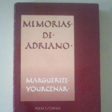 Libros de segunda mano: MEMORIAS DE ADRIANO - MARGUERITE YOURCENAR - POCKET / EDHASA, 1986. Lote 122277911