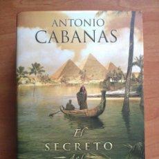 Libros de segunda mano - 1ª EDICIÓN 2012 EL SECRETO DEL NILO - ANTONIO CABANAS - 122442055