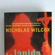 Libros de segunda mano: LA LÁPIDA TEMPLARIA BEST SELLER MUNDIAL NICHOLAS WILCOX. Lote 122625064
