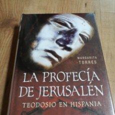 Libros de segunda mano: LA PROFECÍA DE JERUSALÉN TEODOSIO EN HISPANIA. MARGARITA TORRES. Lote 123021551