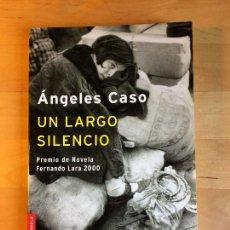 Libros de segunda mano: ÁNGELES CASO, UN LARGO SILENCIO, BOOKET, 2007 PP.216. Lote 124404603