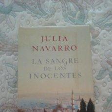 Libros de segunda mano: LA SANGRE DE LOS INOCENTES, DE JULIA NAVARRO (CIRCULO DE LECTORES. CARTONE CON SOBRECUBIERTA). Lote 124742591