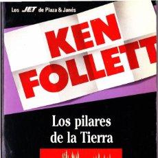 Libros de segunda mano: LOS PILARES DE LA TIERRA. KEN FOLLET. 1990 PLAZA & JANES. Lote 125148463