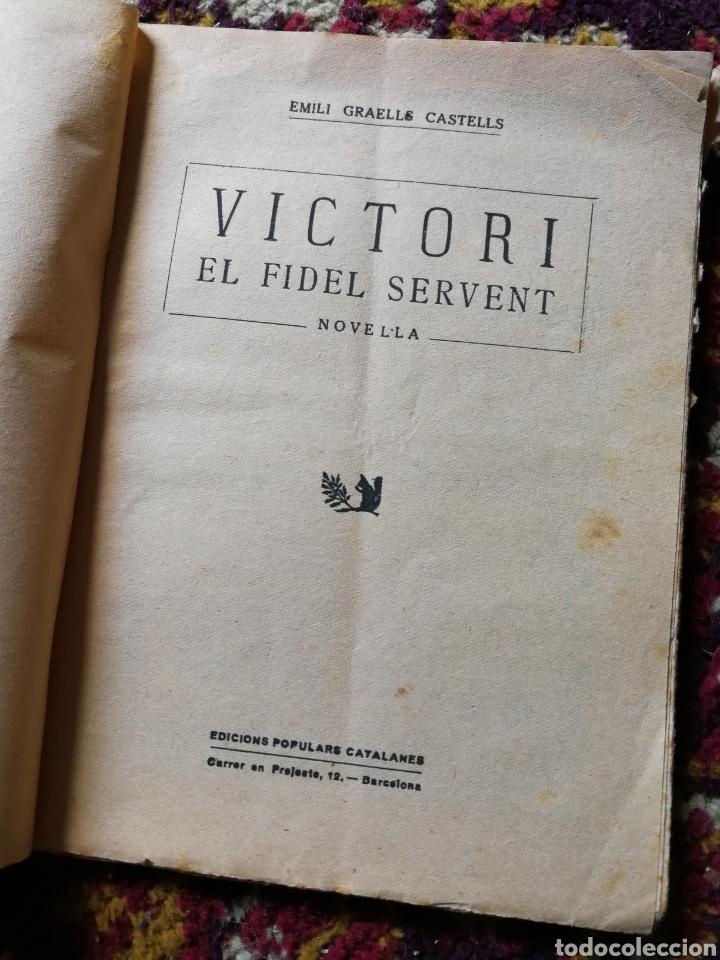 Libros de segunda mano: VICTORI, EL FIDEL SERVENT- COL.LECCIONS POPULARS CATALANES, EMILI GRAELLS. - Foto 2 - 125345434