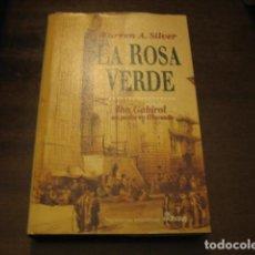 Libros de segunda mano: LA ROSA VERDE - A. SILVER WARREN - EDHASA. Lote 125713255