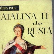 Libros de segunda mano: CATALINA II DE RUSIA. ANA Mª MAYENCH. EDICIONES G. P. 1959.. Lote 126014683