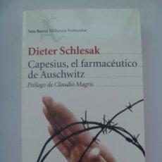 Libros de segunda mano: CAPESIUS , EL FARMACEUTICO DE AUSCHWITZ . DE DIETER SCHLESAK ... SOBRE HOLOCAUSTO, ETC .. 1ª DE 2009. Lote 126550931