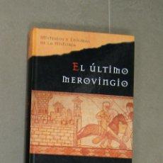 Libros de segunda mano: EL ÚLTIMO MEROVINGIO JIM HOUGAN. Lote 127192871