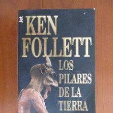 Libros de segunda mano: LOS PILARES DE LA TIERRA. KEN FOLLETT. Lote 127635551