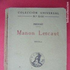Libros de segunda mano: ABATE PREVOST.-HISTORIA DE MANON LESCAUT Y EL CABALLERO DES GRIEUX.-NOVELA.-AÑO 1919.. Lote 128074111